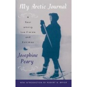 My Arctic Journal by Josephine Peary