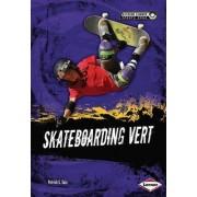 Skateboarding Vert by Patrick G Cain