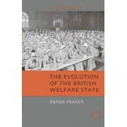 The Evolution of the British Welfare State 2009 by Derek Fraser