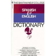 The Bantam New College Revised Spanish & English Dictionary by Edwin B. Williams