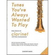Tunes You'Ve Always Wanted to Play Clarinet by Jack Long