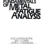 Fundamentals of Metal Fatigue Analysis by Julie A. Bannantine