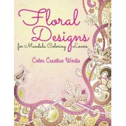 Floral Designs for Mandala Coloring Lovers