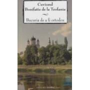 Bucuria De A Fi Ortodox - Cuviosul Bonifatie De La Teofania