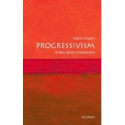 Progressivism: A Very Short Introduction by Walter Nugent