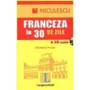 Franceza in 30 de zile - cu CD audio - Micheline Funke