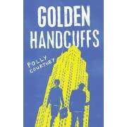 Golden Handcuffs by Polly Courtney