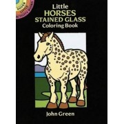 Little Horses Stained Glass Colouring Book by John Green