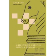365 Selected Chess Endgames, One for Each Day of the Year by Norman T Whitaker