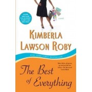 The Best of Everything by Kimberla Lawson Roby