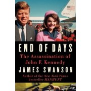 End of Days by James L. Swanson