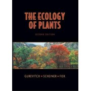 Ecology of Plants by Jessica Gurevitch