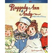 Raggedy Ann & Andy: A Read Aloud Treasury by Johnny Gruelle