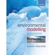 Environmental Modelling by Jo Smith