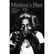 Medusa's Hair by Gananath Obeyesekere