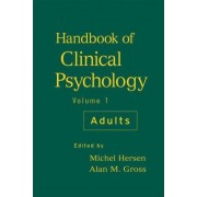 Handbook of Clinical Psychology: Adults v. 1 by Michel Hersen