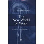 The New World of Work by Cary L. Cooper