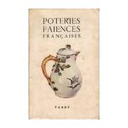 Les poteries et les faiences françaises Tome III - Collectif - Livre