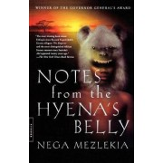 Notes from the Hyena's Belly by Nega Mezlekia