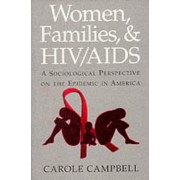 Women, Families and HIV/AIDS by Carole A. Campbell