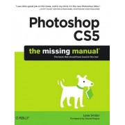 Snider, L: Photoshop Cs5: The Missing Manual