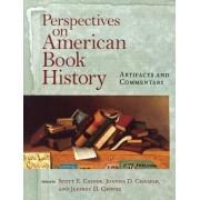Perspectives on American Book History by Professor Scott E. Casper