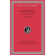 Confessions: Volume I by Augustine