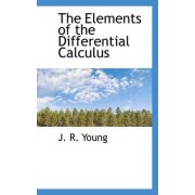 The Elements of the Differential Calculus by J R Young