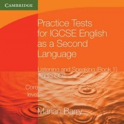 Practice Tests for IGCSE English as a Second Language: Listening and Speaking, Core Level Book 1 Audio CDs (2) by Marian Barry
