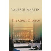 The Great Divorce by Valerie Martin