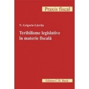 Teribilisme legislative in materie fiscala.