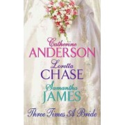 Three Times a Bride by Catherine Anderson