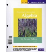 Beginning and Intermediate Algebra, Books a la Carte Plus MML/Msl Student Access Code Card (for Ad Hoc Valuepacks) by Margaret L Lial