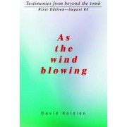 As the Wind Blowing by David Kolzion