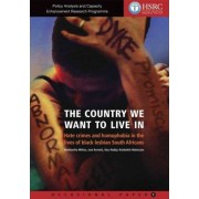 The Country We Want to Live in by Vasu Reddy