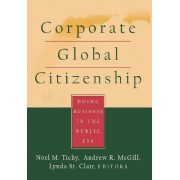 Corporate Global Citizenship by Noel M. Tichy