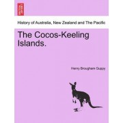 The Cocos-Keeling Islands. by Henry Brougham Guppy