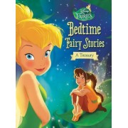 Disney Fairies: Bedtime Fairy Stories: A Treasury by Celeste Sisler