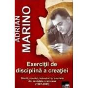 Exercitii de disciplina a creatiei - Adrian Marino