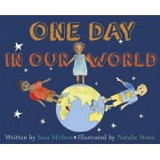 One Day in Our World by Sarah Mithen