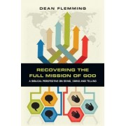 Recovering the Full Mission of God by Dean Flemming