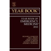 Year Book of Emergency Medicine 2010 by Richard J. Hamilton
