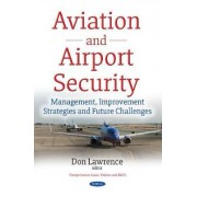 Aviation & Airport Security by Don Lawrence