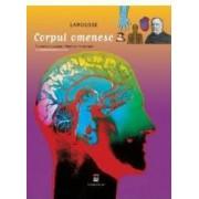 Larousse corpul omenesc - Enciclopedia pentru tineri