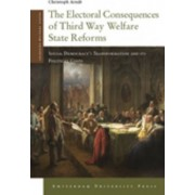 The Electoral Consequences of Third Way Welfare State Reforms by Christoph Arndt
