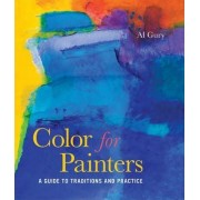 Color For Painters by Al Gury