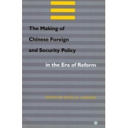 The Making of Chinese Foreign and Security Policy in the Era of Reform by David M. Lampton