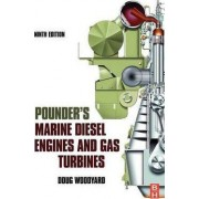 Pounder's Marine Diesel Engines and Gas Turbines by Doug Woodyard