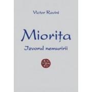 Miorita izvorul nemuririi - Victor Ravini
