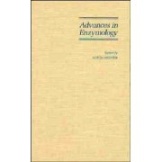 Advances in Enzymology: And Related Areas of Molecular Biology v. 69 by Alton Meister